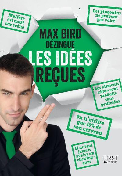 Max-Bird-dezingue-les-idees-recues
